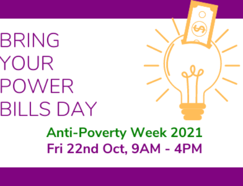 Anti-Poverty Week 2021 – Bring your power bills day!